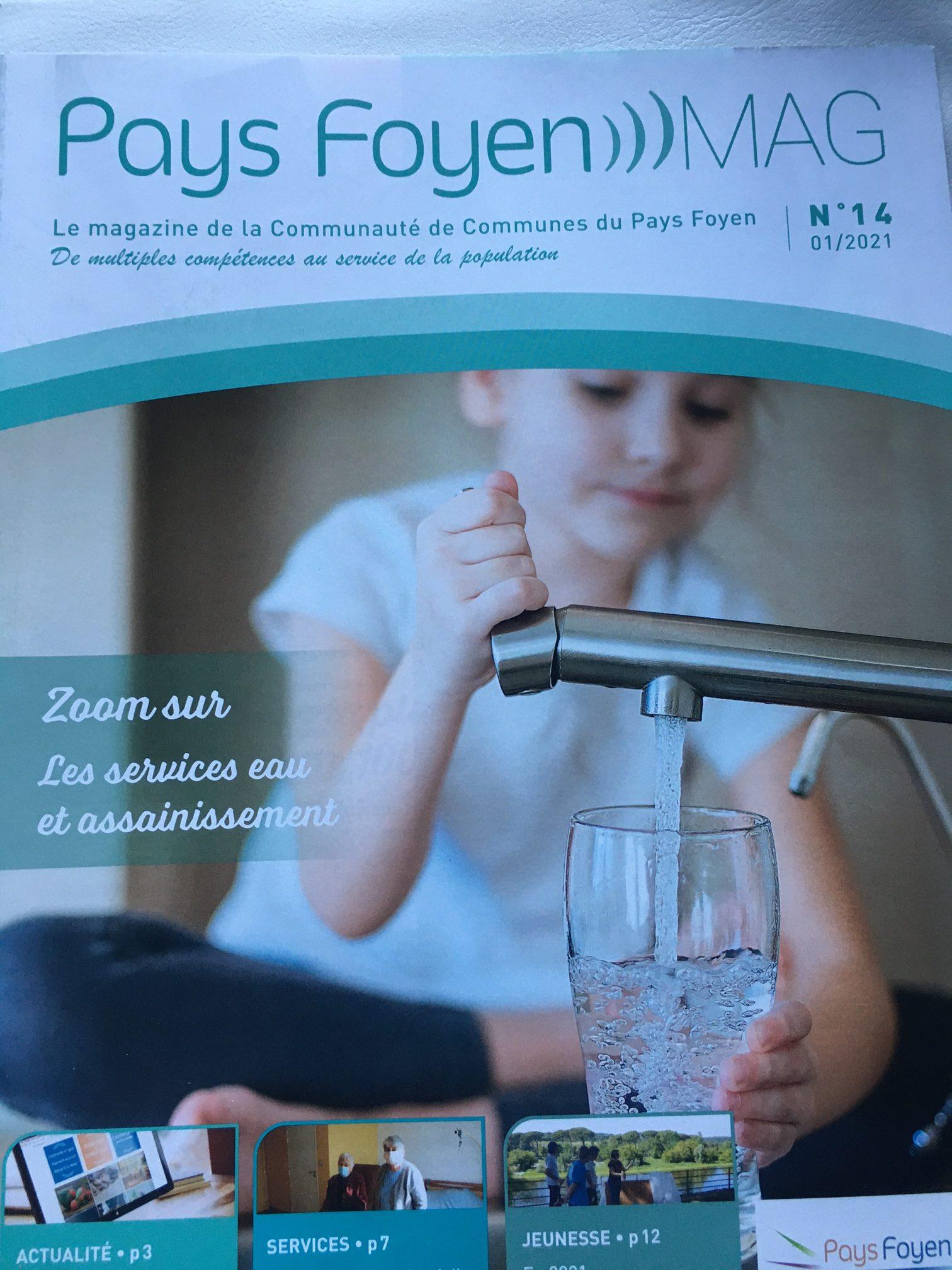 Vie pratique : le magazine de la Communauté de Communes du Pays Foyen (n°14 janvier 2021) présente un remarquable cahier pratique sur les services d'eau et d'assainissement